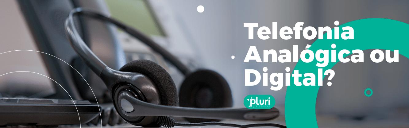 blog telefonia digital e analógica