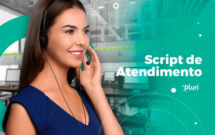 script de atendimento pluri sistemas call center